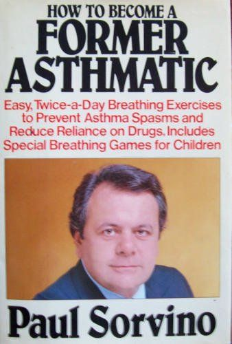How to Become a Former Asthmatic by Paul Sorvino, http://www.amazon.com/dp/0688012205/ref=cm_sw_r_pi_dp_u0AYub06H5JGV
