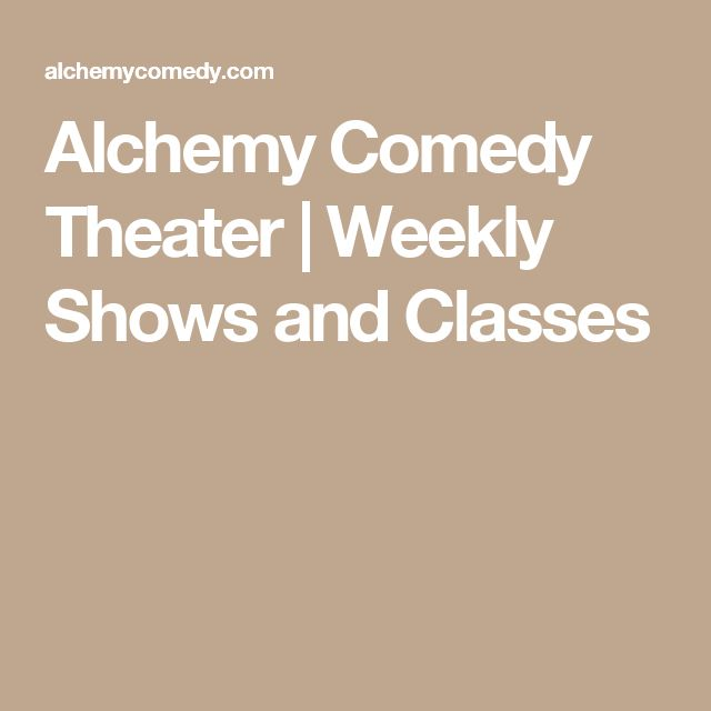 Alchemy Comedy Theater | Weekly Shows and Classes