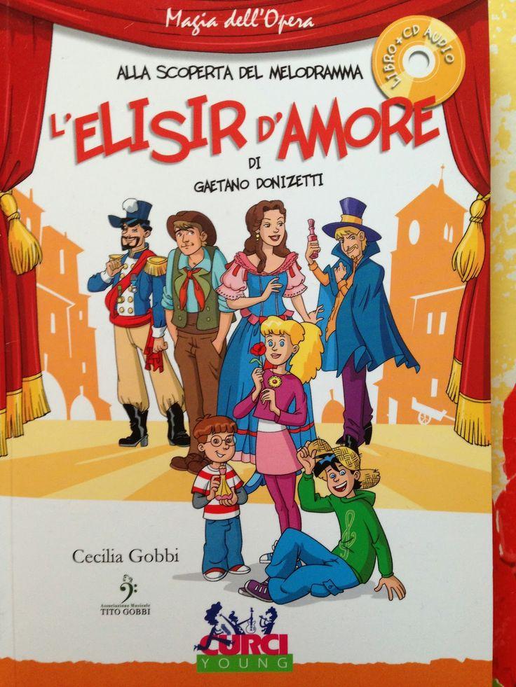 Piccoli Viaggi Musicali: L'Elisir d'amore (3) - Libro per ragazzi