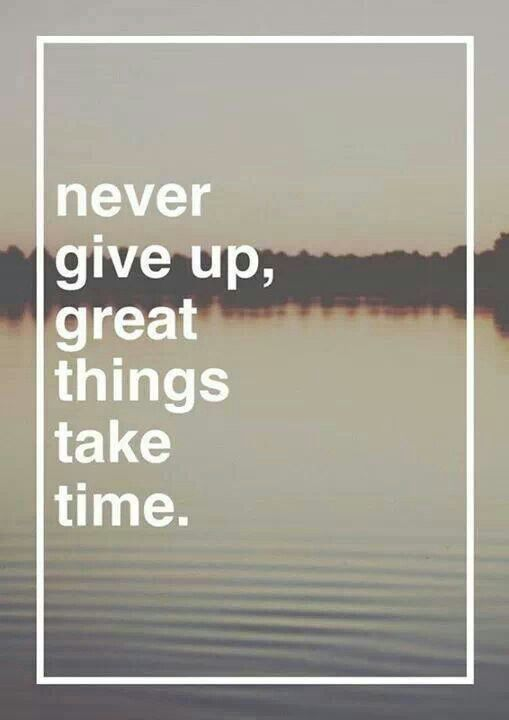 I will never give up because it is too right. I will be patient... Visit http://ThinStrongHealthy.com for ongoing posts, tips and ideas for healthy living!