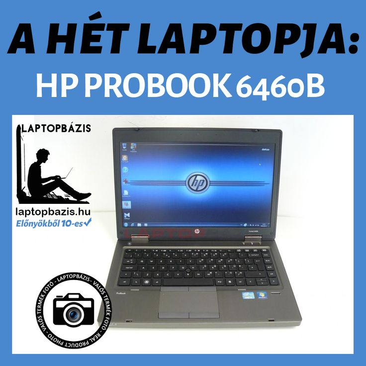 A HÉT LAPTOPJA: HP PROBOOK 6460B