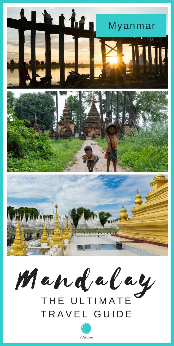 What do do in Mandalay: Travel Guide & Essential Info. Everything you need to know about the sights of Mandalay and excursions to Monywa, Pyin U Lwin, Mingun, Amarapura, Inwa and Sagaing.
