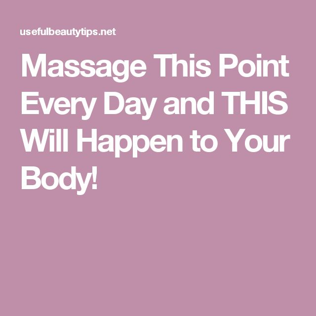Massage This Point Every Day and THIS Will Happen to Your Body!