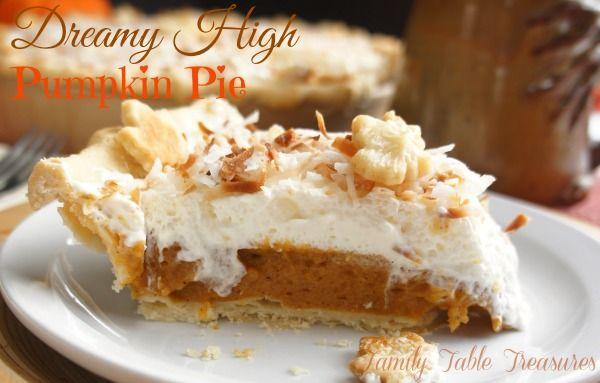 {Dreamy High} Pumpkin Pie - Family Table Treasures