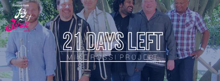 21 days till we get to see Mike Rossi Project at the Joy of Jazz    Buy your tickets now bit.ly/1lz9kCd