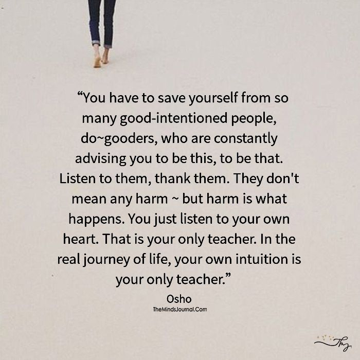 Your Own Intuition Is Your Only Teacher - https://themindsjournal.com/your-own-intuition-is-your-only-teacher/