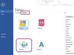 Learn how to create your banners using Microsoft Word 2013, either from a template or from scratch.