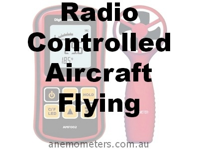 Radio Controlled Aircraft Flying - http://www.anemometers.com.au/radio-controlled-aircraft-flying/