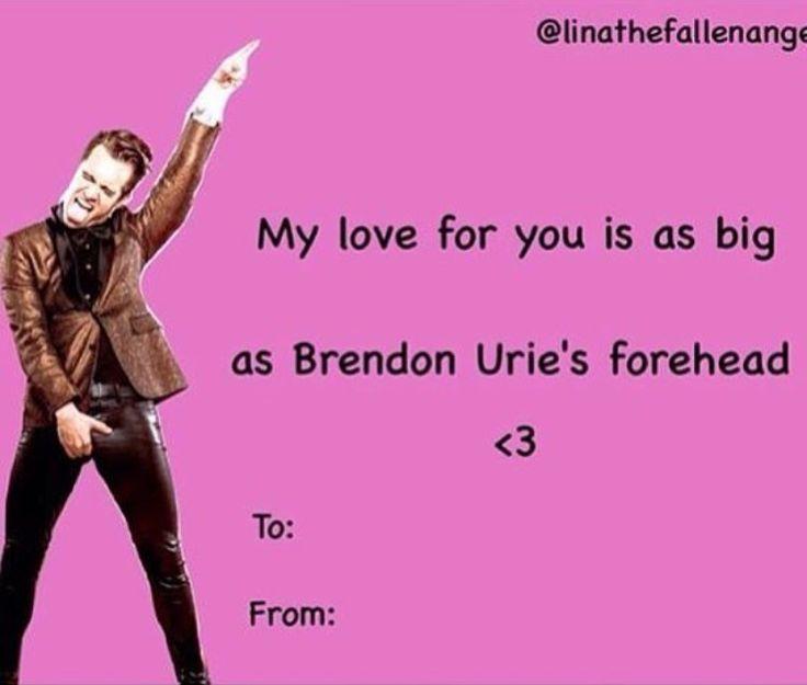 Funny Valentine, Valentine Cards, Emo Bands, Band Memes, Brendon Urie,  Fanfiction, Lmfao, Soundtrack, Pilots