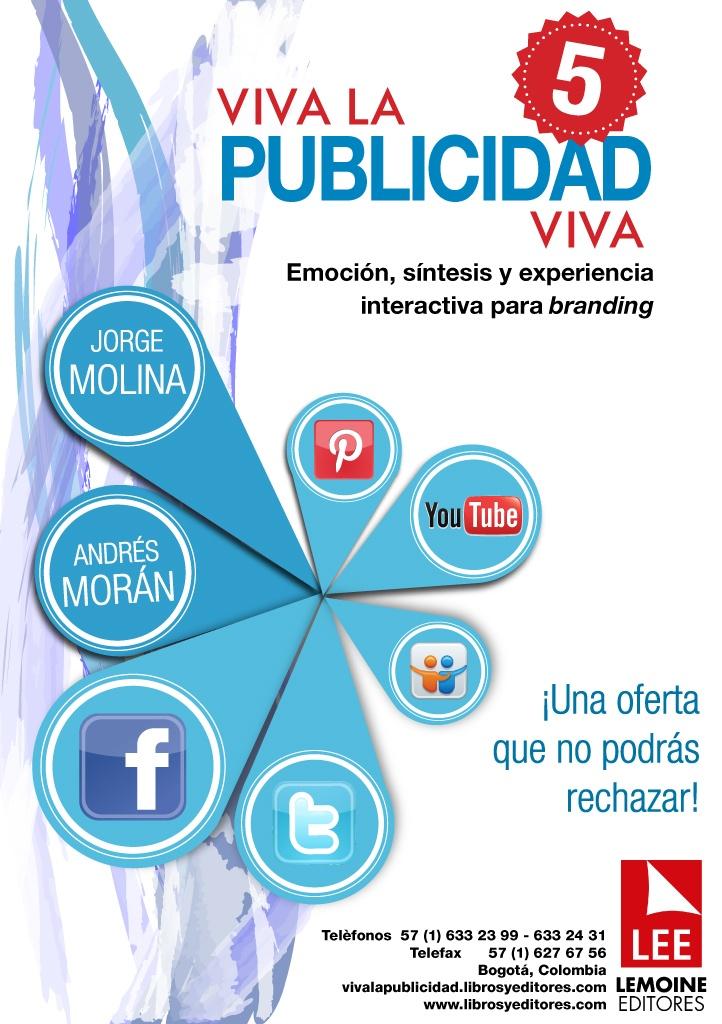 ¿Quieres saber más sobre Viva la publicidad viva 5? Síguenos en nuestras redes sociales