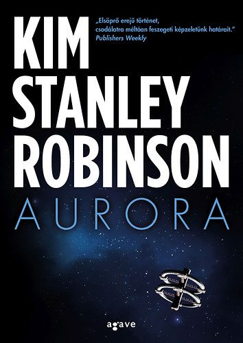 Kim Stanley Robinson - Aurora kb. 3980 Ft
