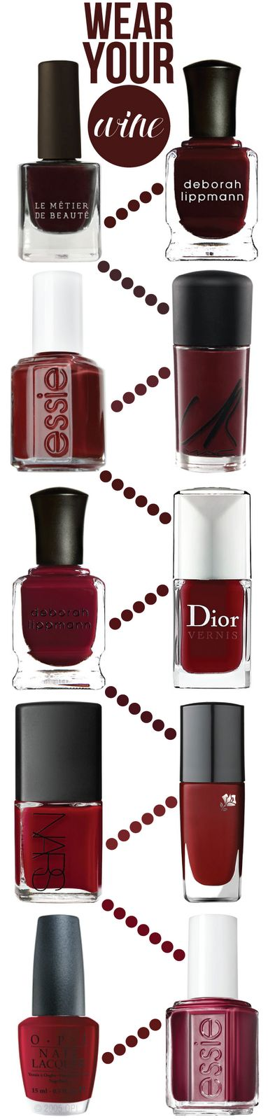 wear your wine: 10 nail shades for fall  first row: Le Métier de Béaute Kona + Deborah Lippmann Just Walk Away Renee  second row: Essie Up's + M.A.C Underfire Red  third row: Deborah Lippmann Lady is a Tramp + Dior Massai Red  fourth row: NARS Jungle Red + Lancôme Madame Tulipe  fifth row: OPI Got the Blues for Red + Essie Skirting the Issue