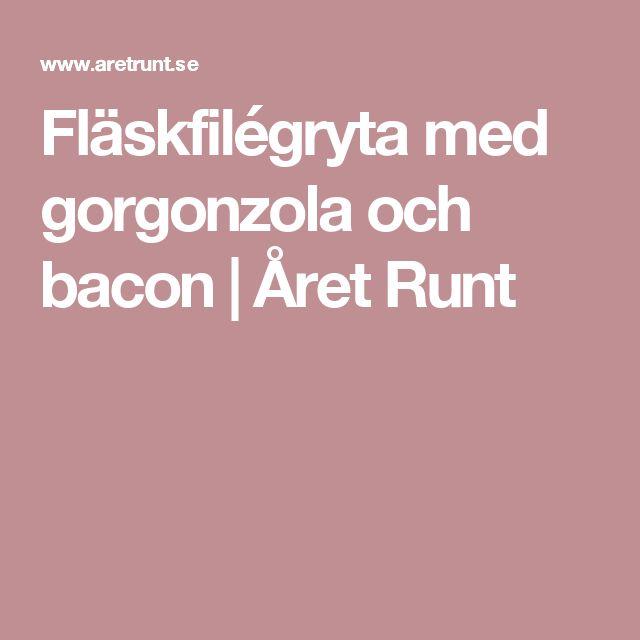 Fläskfilégryta med gorgonzola och bacon | Året Runt