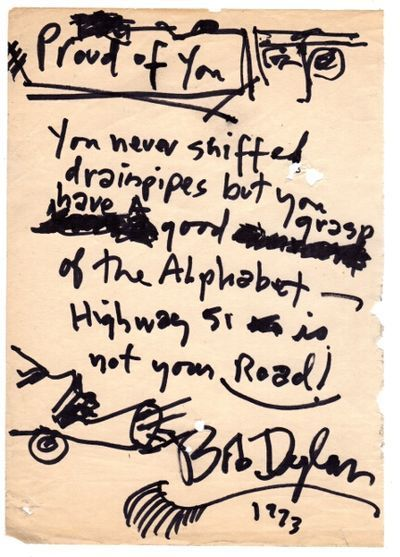 """n.p., 1973.  Small 8vo (approx. 8½ x 6 inches), in black Flair pen, and apparently torn from a larger sheet; 3 small holes not significantly affecting any legibility, otherwise very good.  A typically enigmatic inscription: """"Proud of you""""..."""