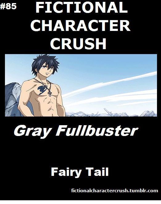 """When I first started watching Fairy Tail, I got to the opening, and twenty seconds in this pops up, and I was like, """"I AM SO WATCHING THIS ANIME!""""  I love Gray so much X""""3  """"Gray! Your clothes!"""""""
