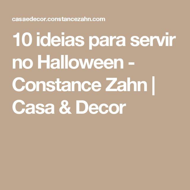 10 ideias para servir no Halloween - Constance Zahn | Casa & Decor