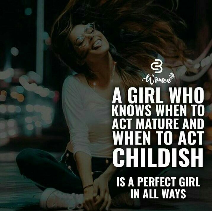 Miss My Being Childish Childish Quotes Classy Quotes Girl Quotes