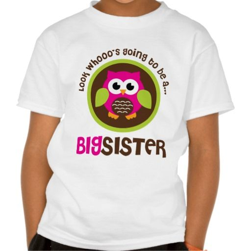 Look Whoos Going to be a Big Sister Owl Shirt