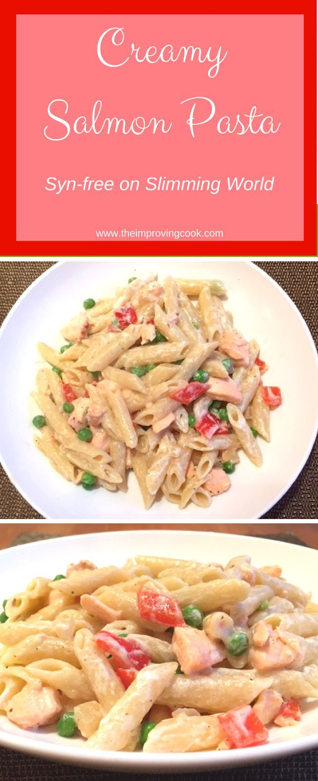 Creamy Salmon Pasta- syn-free on Slimming World, this is a great quick dinner recipe that comes in at around 500 calories. It is very filling and easy to make.