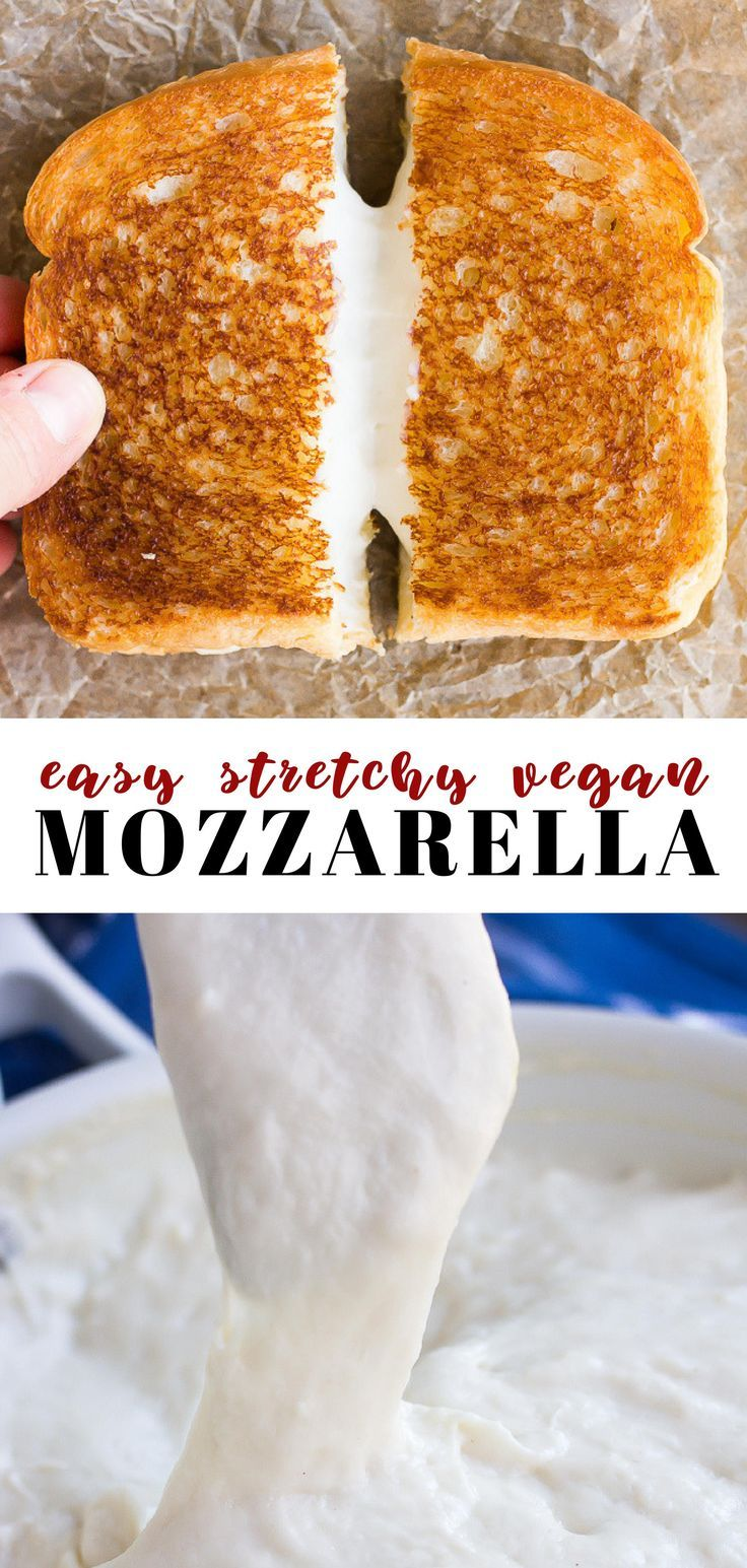This Easy Stretchy Vegan Mozzarella Cheese Is Perfect For Pizza Lasagna Grilled Cheese And More Only 5 In Vegan Cheese Recipes Vegan Dishes Vegan Mozzarella