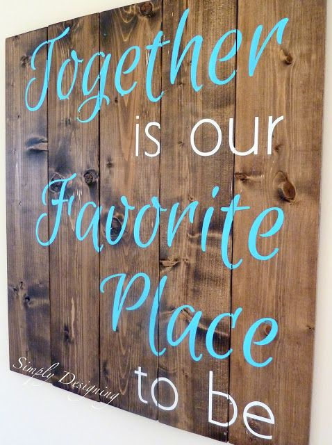 DIY Pallet-Style Wood Sign {Together is our Favorite Place to be} from Simply Designing