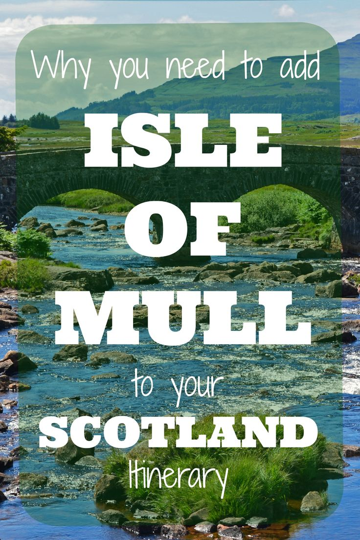 Isle of Mull is easy to get to from Oban in Scotland. While Isle of Skye may get more mention, we'll give you 3 reasons why you absolutely need to add Isle of Mull to your Scotland itinerary!
