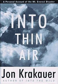 Into Thin Air by Jon Krakauer -- captivating true account of the 1996 Everest disaster (you will NOT be able to put it down)