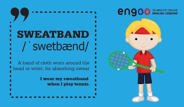 """Английский язык. Слово дня. Во время занятие спортом на забудьте надеть """"sweatband""""."""
