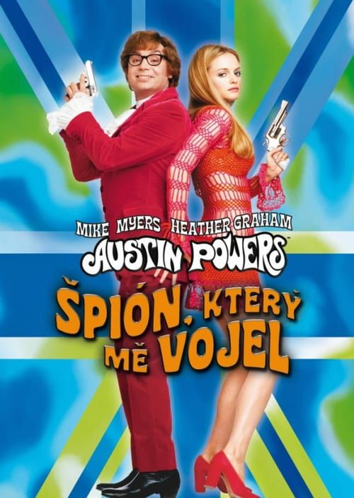 Watch Austin Powers The Spy Who Shagged Me Full Movie