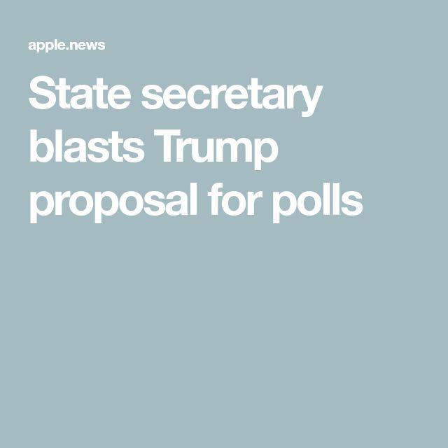 State secretary blasts Trump proposal for polls