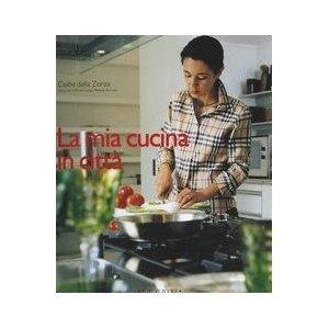 La mia cucina in città: Amazon.it: Csaba Dalla Zorza: Libri