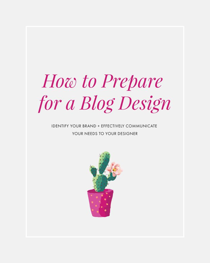 How to prepare for a blog design   blogging tips, blog tutorial, how to find a blog designer