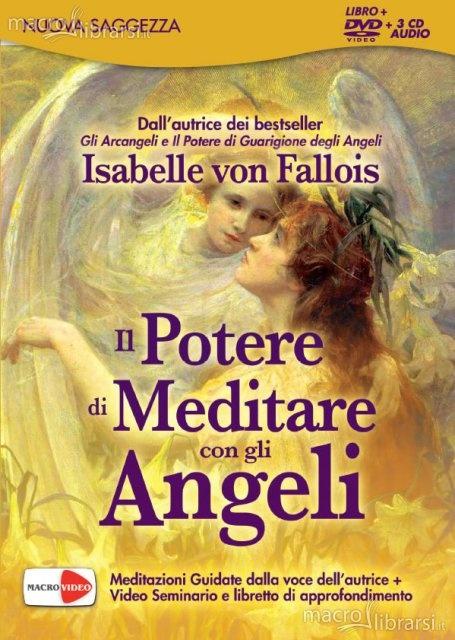 IL POTERE DI MEDITARE CON GLI ANGELI di Isabelle VON FALLOIS