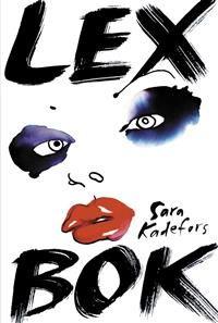 5 ex Lex bok - Författare: Sara Kadefors