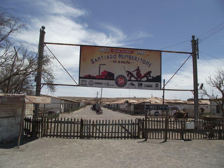 Ingreso a la Ex Salitrera Santiago Humberstone, comuna de Pozo Almonte.