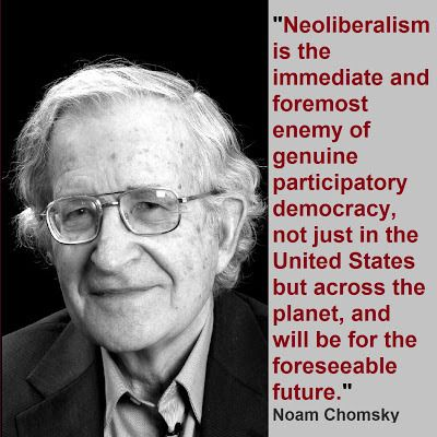 Image result for chomsky neoliberalism