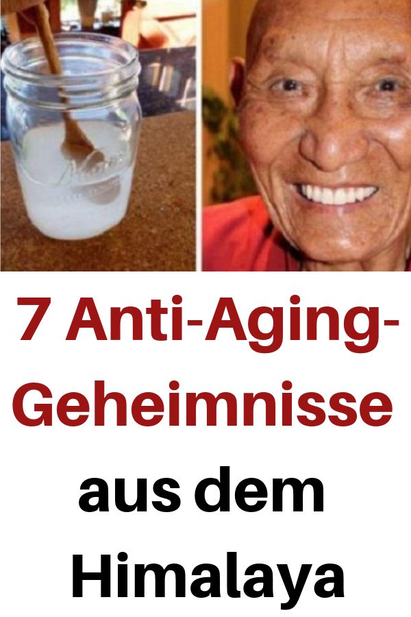 7 Anti-Aging-Geheimnisse aus dem Himalaya #himalaya #Geheimnisse #gesundheit #re… – Fabiana Sarah