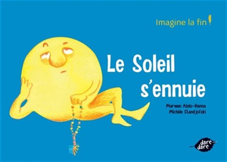 Le Soleil s'ennuie - MARWAN ABDO-HANNA - MICHÈLE STANDJOFSKI