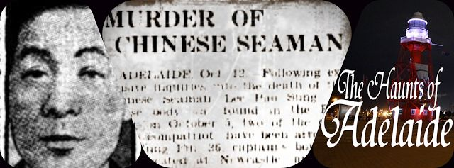 The Haunts Of Adelaide: Port Adelaide: The Ghost of Lee Pao Sung