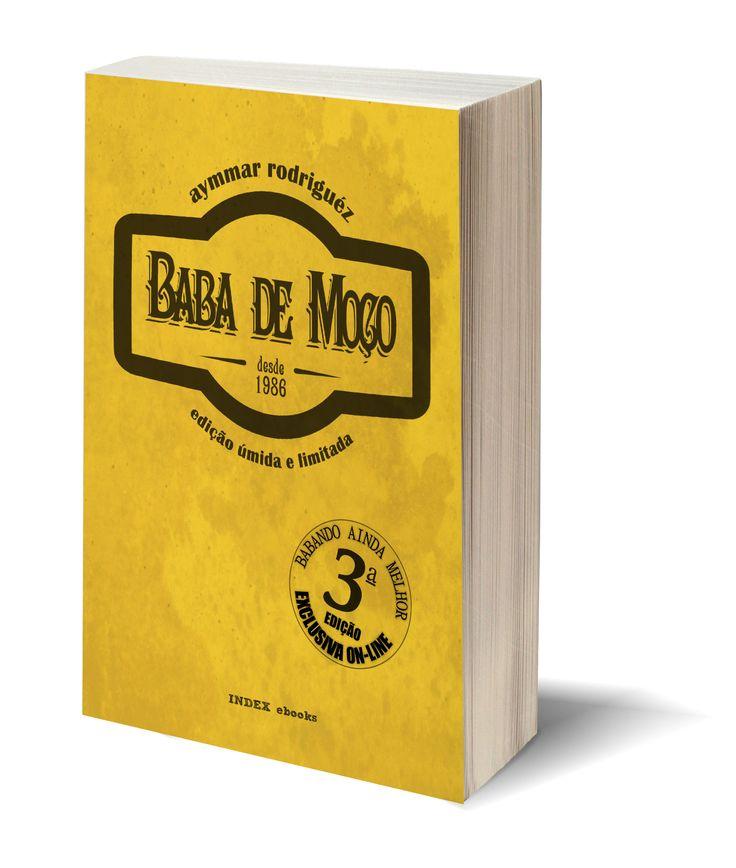 """""""Baba de moça"""" é um famoso doce da culinária brasileira. Mas na poética debochada de Aymmar Rodriguéz a receita transformou-se numa curiosa mistura de ironia e erótico em altas doses, o obsceno servindo com crítica às mazelas quotidianas: fanatismo religioso, homofobia, violência, consumismo, alienação. http://www.indexebooks.com/blogue/ja-nas-bancas-baba-de-moco"""