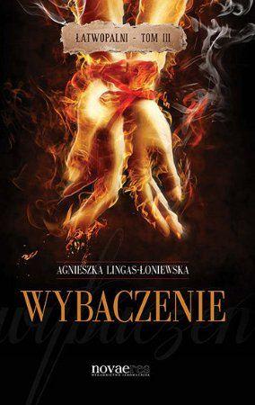 """Agnieszka Lingas-Łoniewska, """"Wybaczenie"""", Novae Res, Gdynia 2014. 225 stron"""