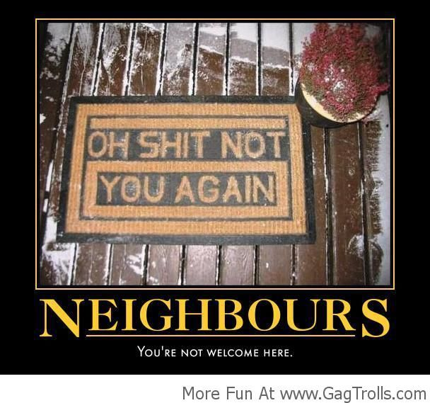 Funny Memes For Neighbors : Best images about gag trolls funny pictures on