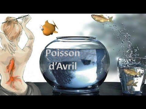 La fête du Poisson d'Avril - YouTube