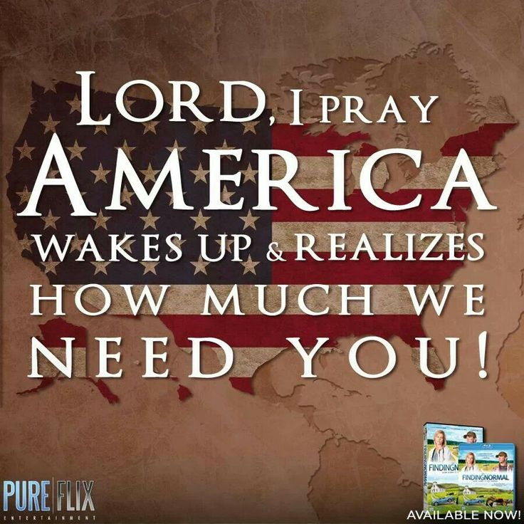 Lord, America needs you more than ever!
