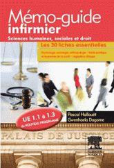 Mémo-guide infirmier - sciences humaines, sociales et droit. UE 1.1 à 1.3