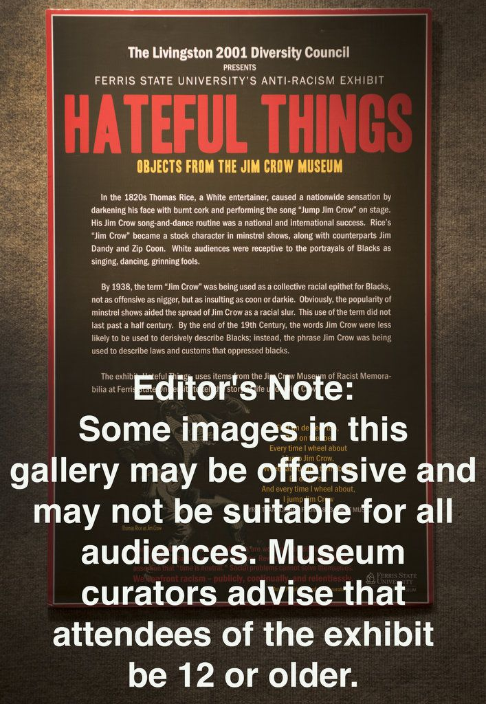 The Hateful Things exhibit will feature items from Ferris State University's Jim Crow Museum of Racist Memorabilia at the Castle Museum of Saginaw County History, 500 Federal in Saginaw from Feb. 9, 2016 through April 24, 2016.