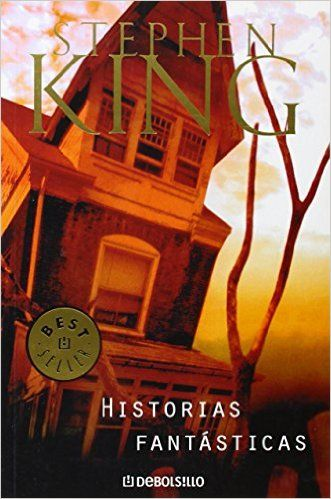 Historias fantásticas (BEST SELLER): Amazon.es: Stephen King: Libros