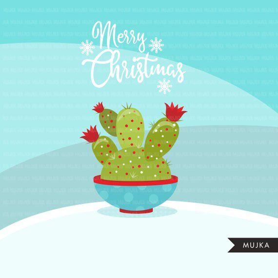 Christmas Cactus Clipart Cute Cactus Flowering Dessert Etsy Cactus Clipart Christmas Cactus Noel Decoration
