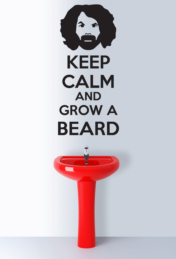 KEEP CALM AND GROW A BEARD by www.yourdecalshop.co.nz