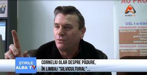 """Corneliu Olar despre padure, in limbaj """"silvicultural""""…"""